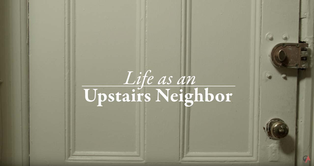 la vida de tus vecinos de arriba